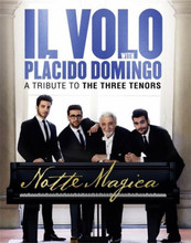 Il Volo With Placido Domingo - Notte Magica: A Tribute To The Three Tenors DVD