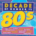 Various Artists - Decade Of #1s The 80s 2CD