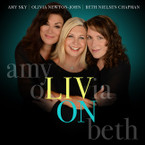 Olivia Newton-John, Amy Sky, Beth Nielsen Chapman - Liv On CD