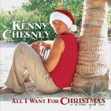 Kenny Chesney - All I Want For Christmas Is A Real Good Tan CD