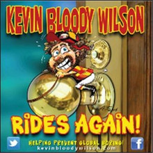 Kevin Bloody Wilson - Rides Again! Helping Prevent Global Boring CD