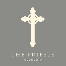 The Priests - Alleluia CD