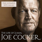 Joe Cocker - The Life Of A Man: The Ultimate Hits 1968-2013 CD