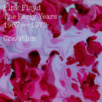 Pink Floyd - Cre/Ation The Early Years 1967-1972 2CD