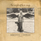 Miranda Lambert - The Weight Of These Wings 2CD