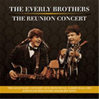 The Everly Brothers - The Reunion Concert: Live At Royal Albert Hall CD