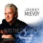 Johnny McEvoy - Into The Cauldron CD