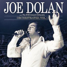 Joe Dolan with The RTE Concert Orchestra - Orchestrated Vol. 1 CD
