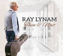 Ray Lynam - Then & Now CD
