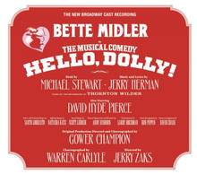 New Broadway Cast Starring Bette Midler - Hello, Dolly! CD