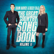 Adam Harvey & Beccy Cole - The Great Country Songbook Volume II CD