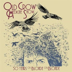 Old Crow Medicine Show - 50 Years Of Blonde On Blonde CD