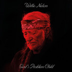 Willie Nelson - God's Problem Child CD