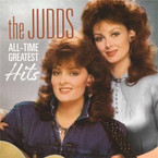 The Judds - All Time Greatest Hits CD