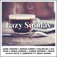 Various Artists - Lazy Sunday The Album 2CD