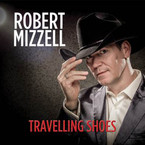 Robert Mizzell - Travelling Shoes CD