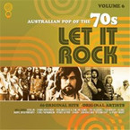 Various Artists - Let It Rock: Australian Pop Of The 70s Vol. 6 2CD