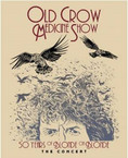 Old Crow Medicine Show - 50 Years Of Blonde On Blonde: The Concert DVD