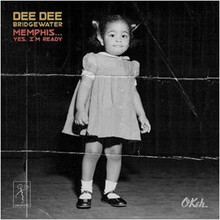 Dee Dee Bridgewater - Memphis... Yes, I'm Ready CD