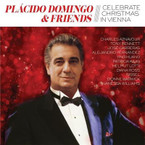 Placido Domingo & Friends - Celebrate Christmas In Vienna CD