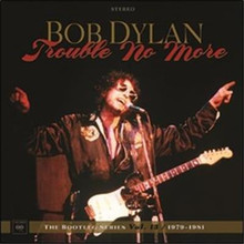 Bob Dylan - Trouble No More: The Bootleg Series Vol. 13 (1979-1981) 2CD