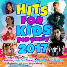Various Artists - Hits For Kids: Pop Party 2017 CD