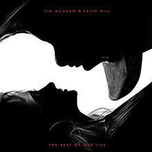 Tim McGraw and Faith Hill - The Rest Of Our Life CD