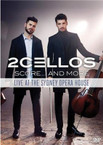 2Cellos - Score...And More Live At The Sydney Opera House DVD