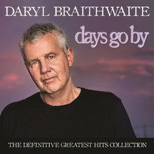 Daryl Braithwaite - Days Go By: The Definitive Greatest Hits Collection 2CD