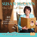 Susan McCann - Once Upon A Time: Great Story Songs And Singalongs 2CD