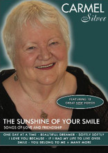 Carmel Silver - The Sunshine Of Your Smile: Songs Of Love And Friendship DVD