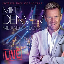 Mike Denver - Entertainer Live: Me And The Boys Live 2CD