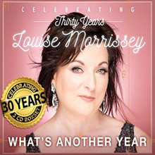 Louise Morrissey - What's Another Year: 30 Years Anniversary 3CD Box-Set