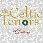 The Celtic Tenors - Christmas CD