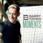 Barry Kirwan - Moments CD