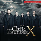 Celtic Thunder - Celtic Thunder X 2CD