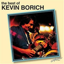 Kevin Borich - The Best Of CD