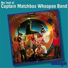 Captain Matchbox Whoopee Band - Best Of CD