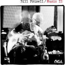 Bill Frisell - Music Is CD