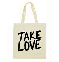 Take Love Tote Bag