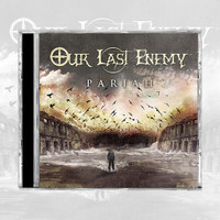 Our Last Enemy - Pariah (CD)