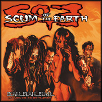 Scum of the Earth - Blah... Blah... Blah... Love Songs For the New Millennium