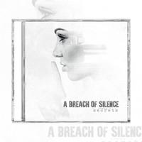 A Breach of Silence - Secrets (CD)