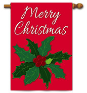 "Merry Christmas Holly Applique House Flag - 28"" x 44 - 2 Sided Message"
