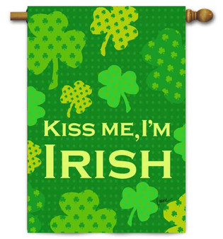 Kiss Me I'm Irish St. Pat's House Flag by Toland
