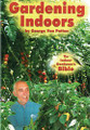 THE INDOOR GARDENERS BIBLE
