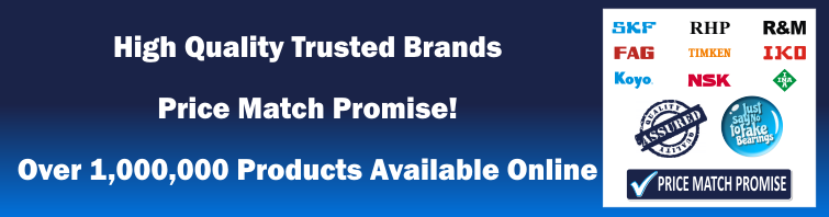 High Quality Brands, Quality Bearings Online Price Match Promise, Over 1 million products Available