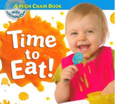 Time to Eat (Board Book)