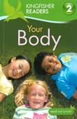 Your Body-Kingfisher Level 2 Reader (Paperback)