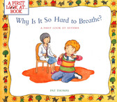 Why is it so Hard to Breathe?-A First Look At Book (Paperback)